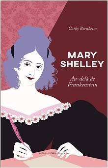 Mary Shelley, au delà de Frankenstein