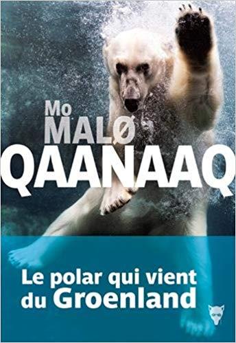 QAANAAQ – par Mo Malo