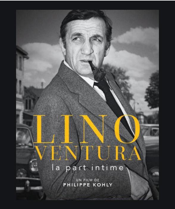 Lino Ventura « La part intime » ou la part de l'Ange